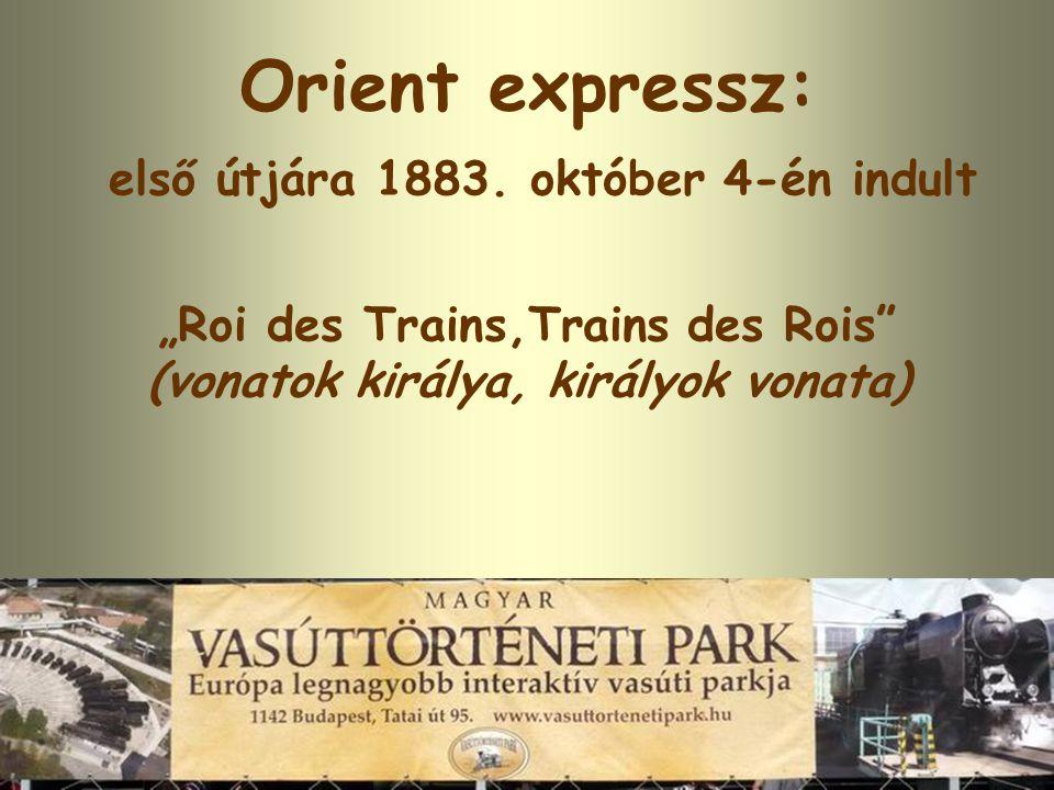 Orient expressz: első útjára 1883.