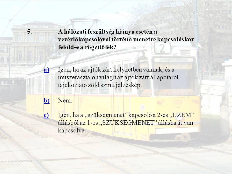 26.A jármű üzemi fékezésekor melyik forgóvázban lévő vasúti kerékpárokat fékezzük.