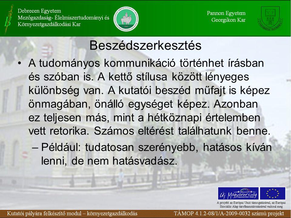 Számítógépen előállított prezentáció A vetített szöveg legyen megfelelő méretű, mindenki számára elolvasható.