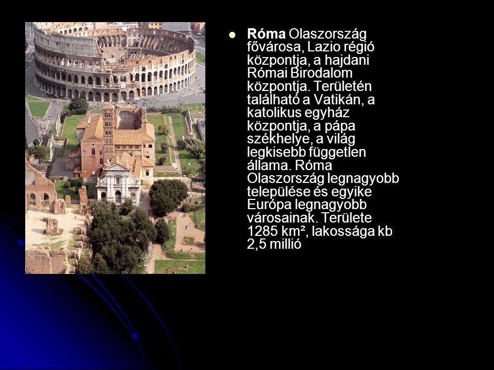 Róma Olaszország fővárosa, Lazio régió központja, a hajdani Római Birodalom központja. Területén található a Vatikán, a katolikus egyház központja, a