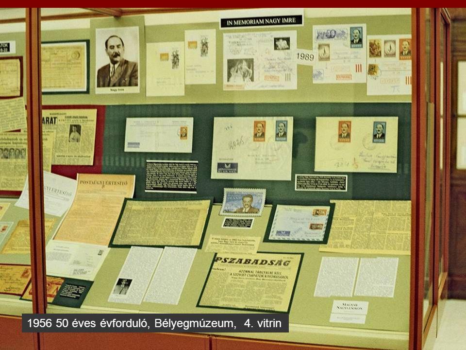 1956 50 éves évforduló, Bélyegmúzeum, 5. vitrin