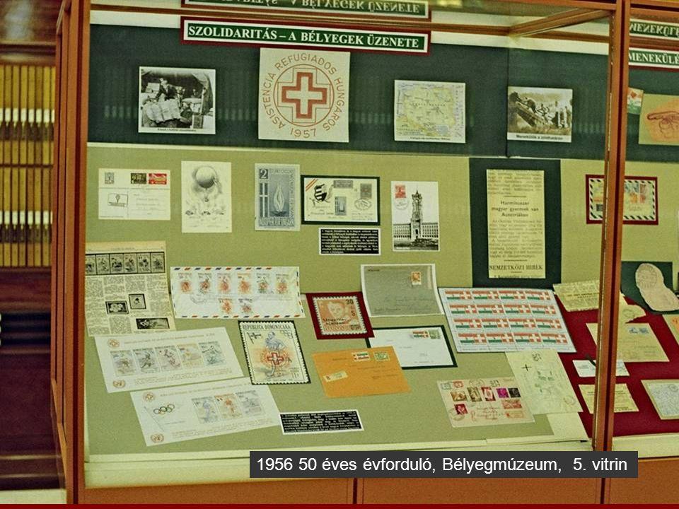 1956 50 éves évforduló, Bélyegmúzeum, 6. vitrin