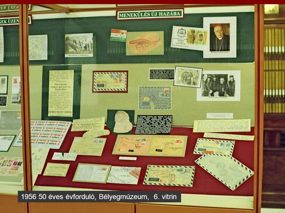 1956 50 éves évforduló, Bélyegmúzeum, 7. vitrin