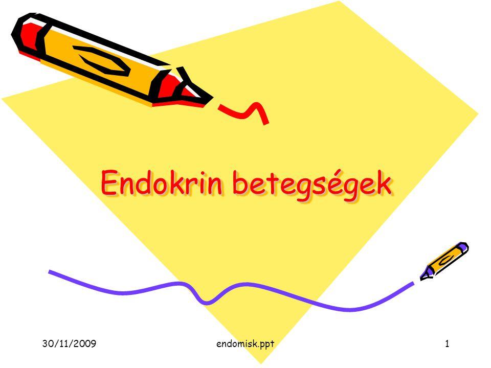 30/11/2009endomisk.ppt2 A második regulációs rendszer Immunrendszer – endokrin rendszer – idegrendszer Hierarchikus elrendezés (A), negatív visszacsatolás (A,B) A.Hypothalamus  hypophysis  2 mirigy, reprodukció és növekedés B.Egyszerű reguláció: 3 mirigy Klasszikus endokrin szervek –hypothalamus, hypophysis, pajzsmirigy, mellékpajzsmirigy, hasnyálmirigy Langerhans szigetei, mellékvese kéreg és velő, petefészek, méhlepény (placenta), herék Újabbak –Zsírszövet, endothel, emésztőrendszer, szív és a vese –leptín, NO (?) nátriuretikus faktorok, renin, erytropetin Szerkezet: Fehérjék, peptidek, aminosavszármazékok szteroidok