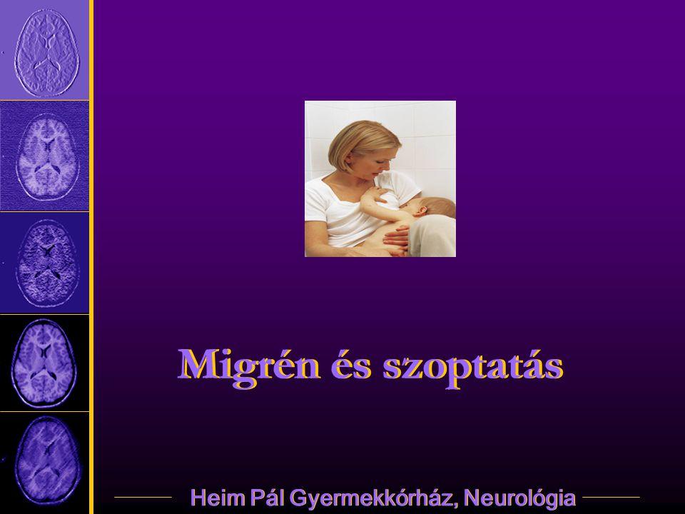 Heim Pál Gyermekkórház, Neurológia Migrén és szoptatás