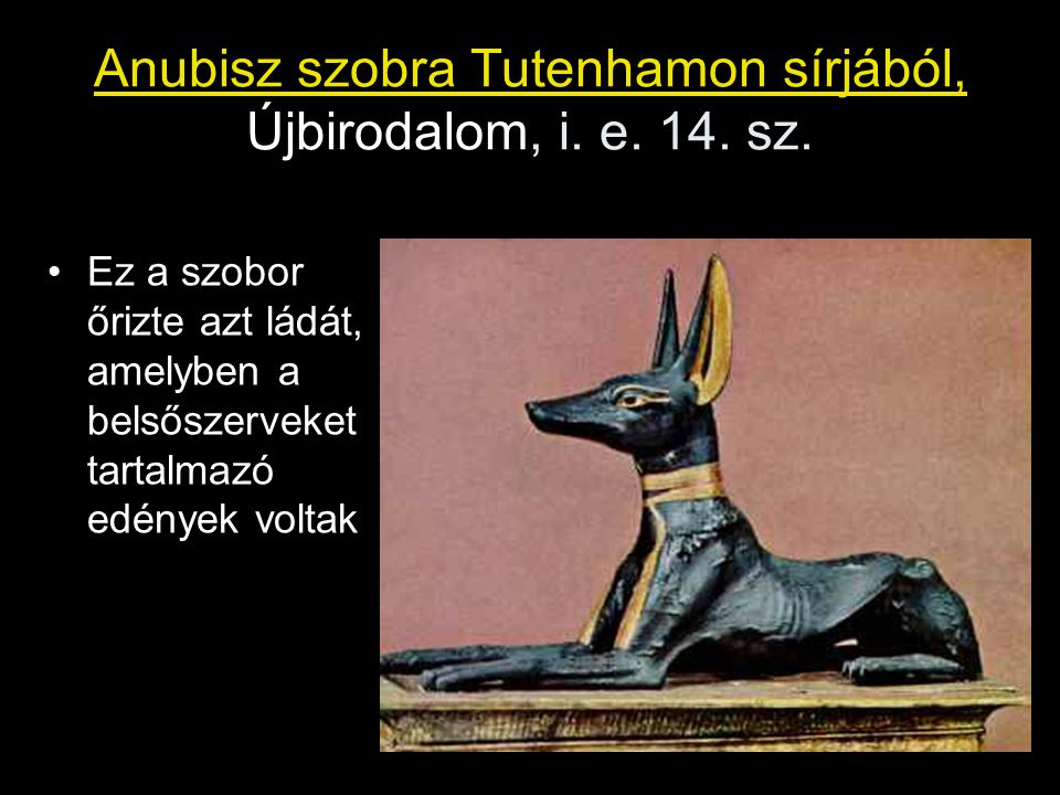 Anubisz szobra Tutenhamon sírjából, Újbirodalom, i.