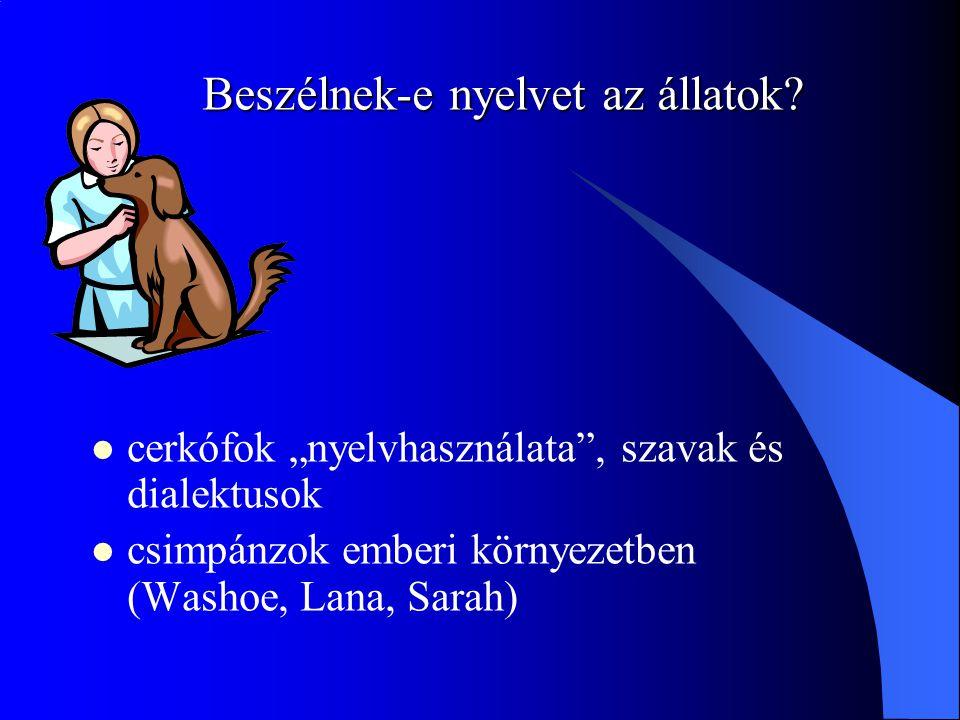Beszélnek-e nyelvet az állatok.