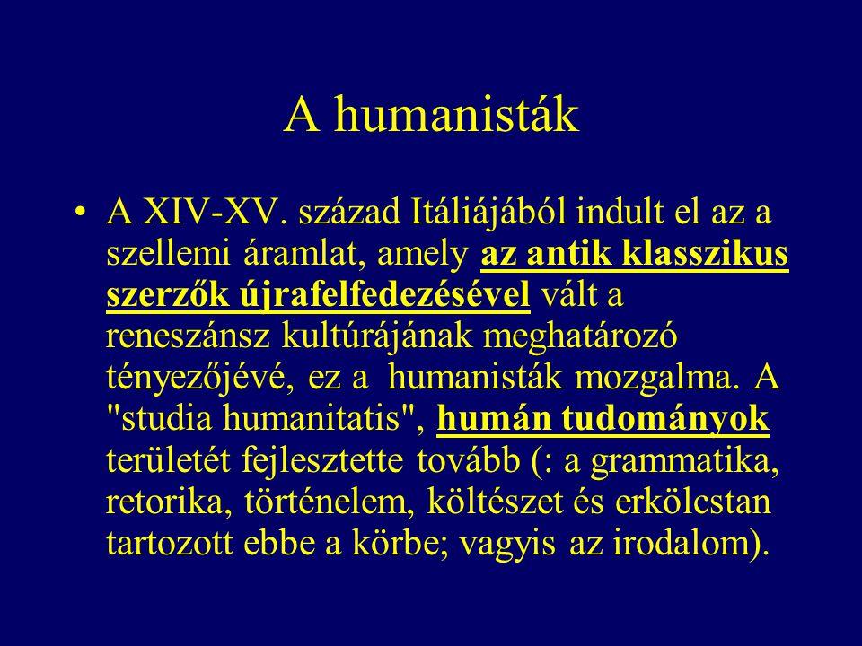 A humanisták A XIV-XV.
