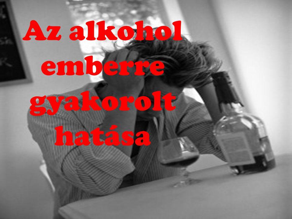 Az alkohol emberre gyakorolt hatása