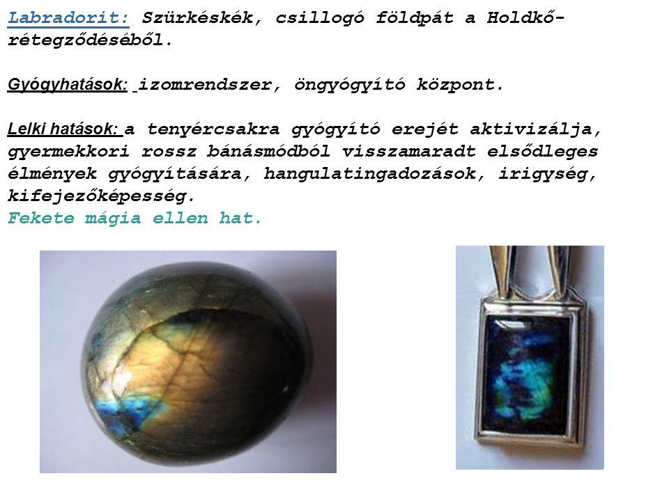 Krizopráz: Almazöld kalcedon, anyagát a nikkel-szilikát színezi.