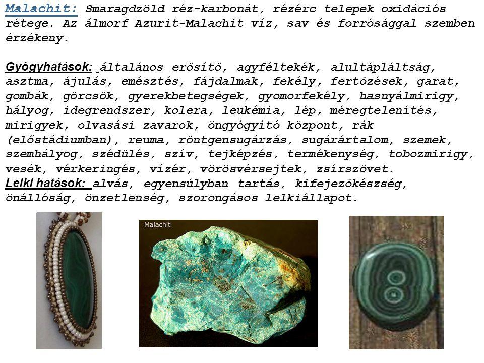 Magnezit: Sárgás, fehéres magnézium-karbonát, a szokásos színes türkizcsomók megőrzik gyógyító hatásukat. Gyógyhatások: alkoholizmus, belek, bélelzáró
