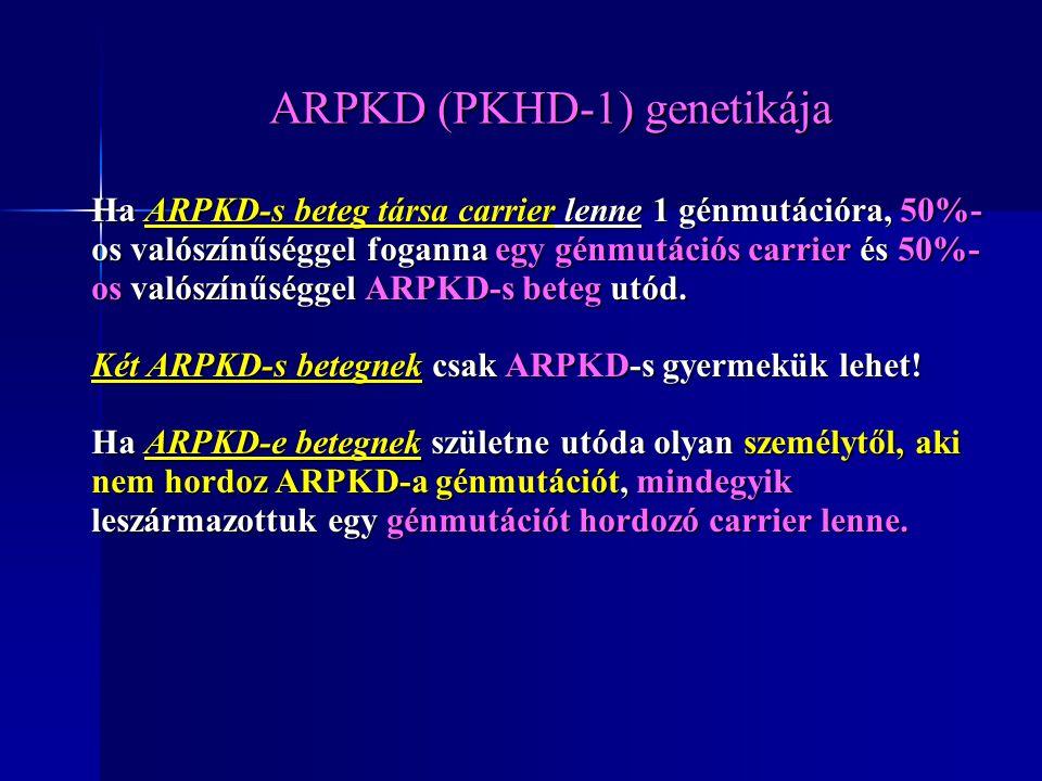 Ha ARPKD-s beteg társa carrier lenne 1 génmutációra, 50%- os valószínűséggel foganna egy génmutációs carrier és 50%- os valószínűséggel ARPKD-s beteg