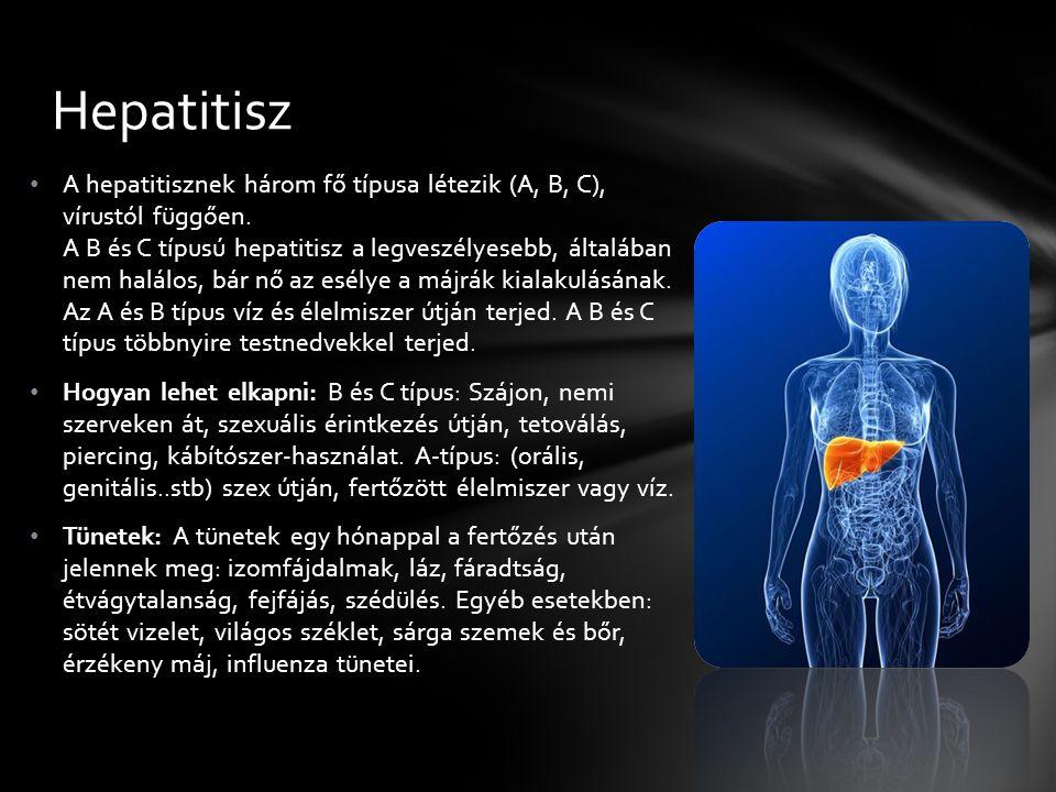 A hepatitisznek három fő típusa létezik (A, B, C), vírustól függően.