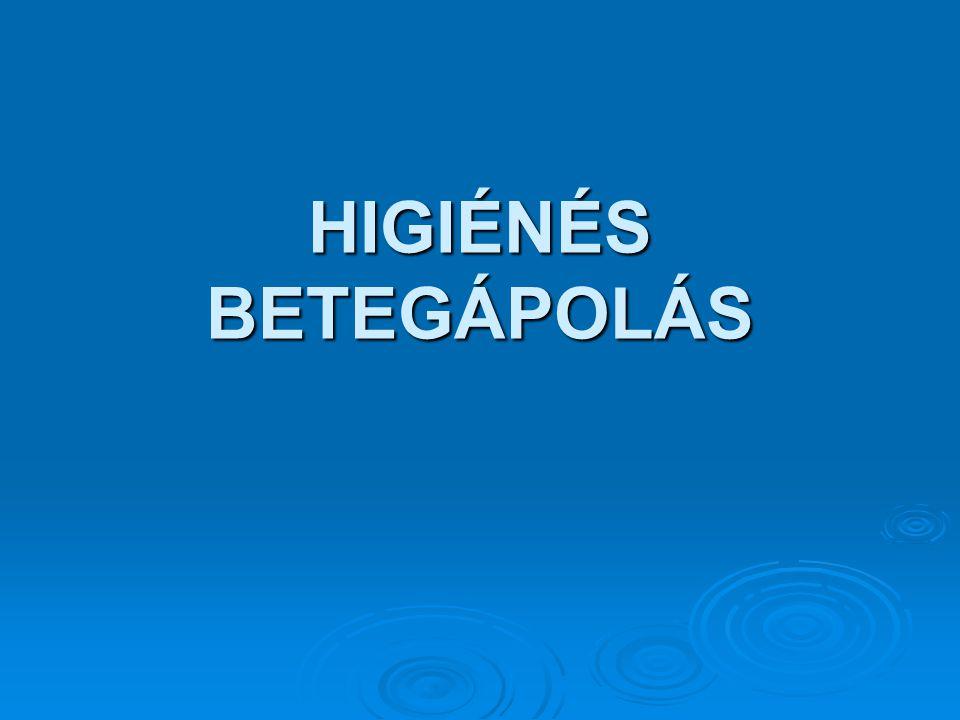 HIGIÉNÉS BETEGÁPOLÁS