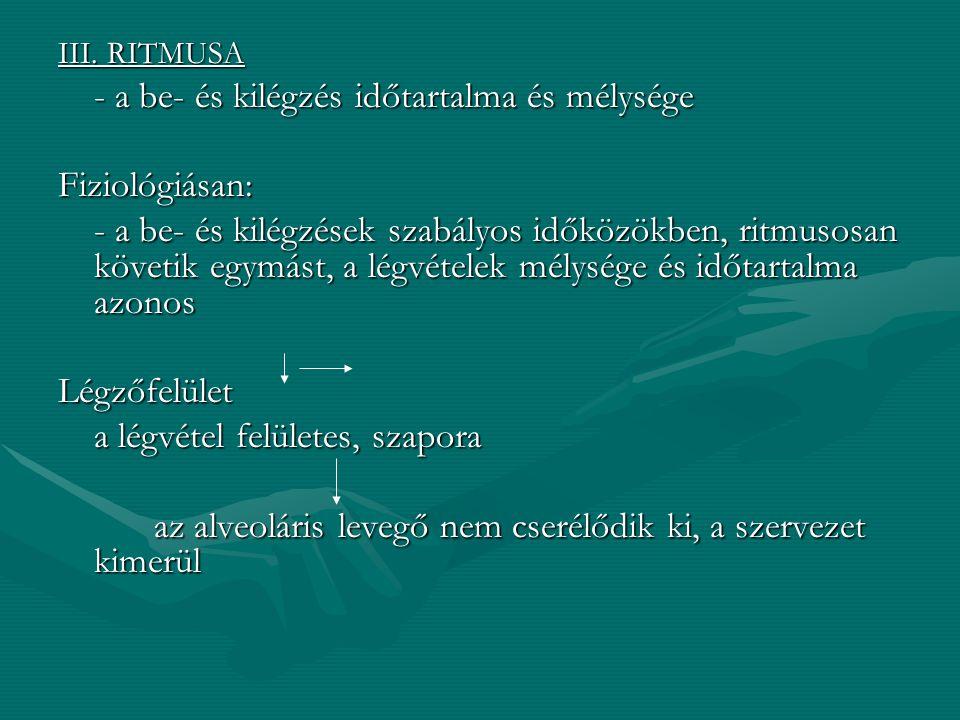 HYPERVENTILLÁCIÓ: - a légzésszám és a légzés mélysége - hypocapnia jöhet létre - tetania Teendő: elsősegély ny.Pl: hisztériánál - nejlon zsák:gy. hide