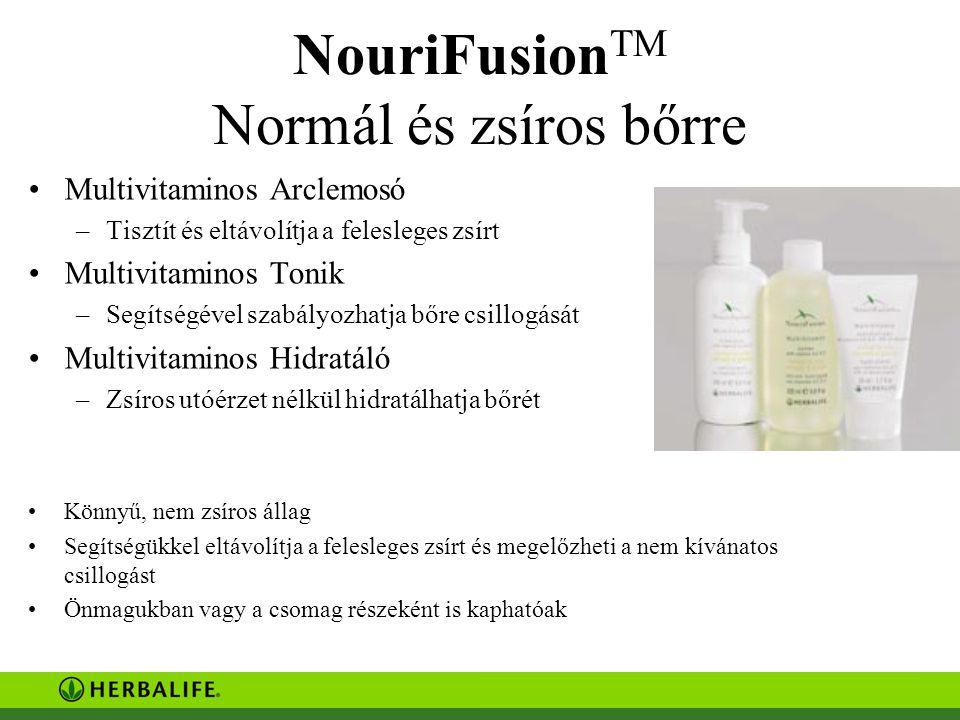 NouriFusion TM Normál és zsíros bőrre Multivitaminos Arclemosó –Tisztít és eltávolítja a felesleges zsírt Multivitaminos Tonik –Segítségével szabályozhatja bőre csillogását Multivitaminos Hidratáló –Zsíros utóérzet nélkül hidratálhatja bőrét Könnyű, nem zsíros állag Segítségükkel eltávolítja a felesleges zsírt és megelőzheti a nem kívánatos csillogást Önmagukban vagy a csomag részeként is kaphatóak