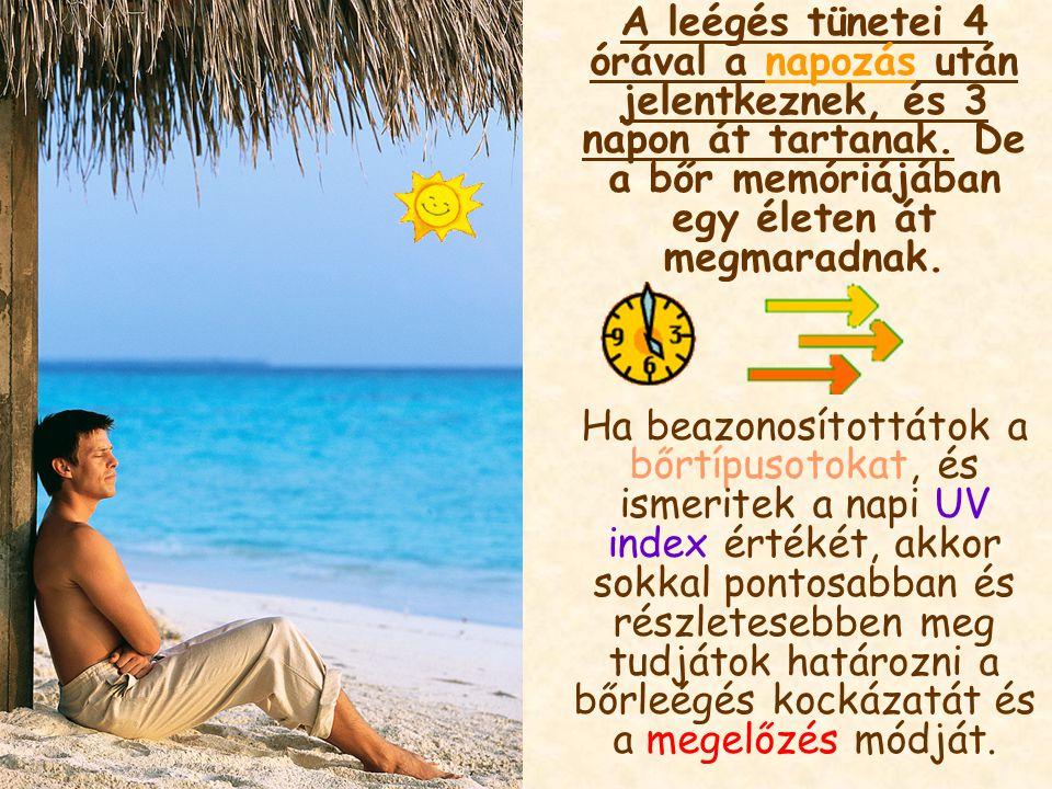A napfény hatása a bőrre A bőrötöknek kettős védelmi rendszere van a napsugárzással szemben.