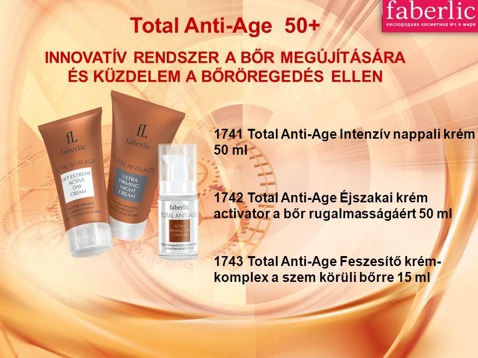 Total Anti-Age 50+ INNOVATÍV RENDSZER A BŐR MEGÚJÍTÁSÁRA ÉS KÜZDELEM A BŐRÖREGEDÉS ELLEN 1741 Total Anti-Age Intenzív nappali krém 50 ml 1742 Total An
