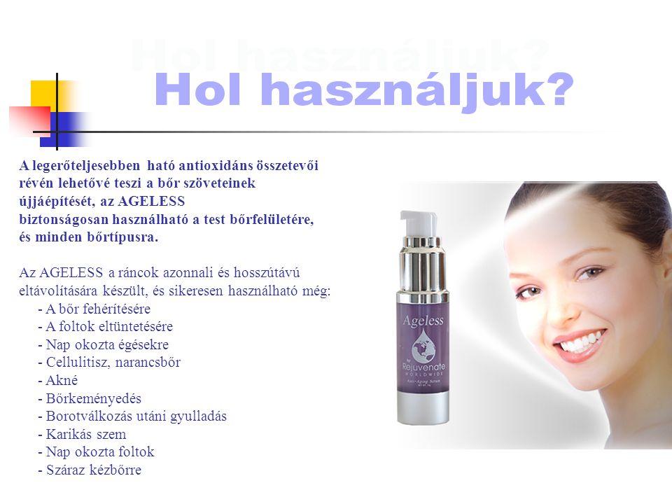A legerőteljesebben ható antioxidáns összetevői révén lehetővé teszi a bőr szöveteinek újjáépítését, az AGELESS biztonságosan használható a test bőrfelületére, és minden bőrtípusra.