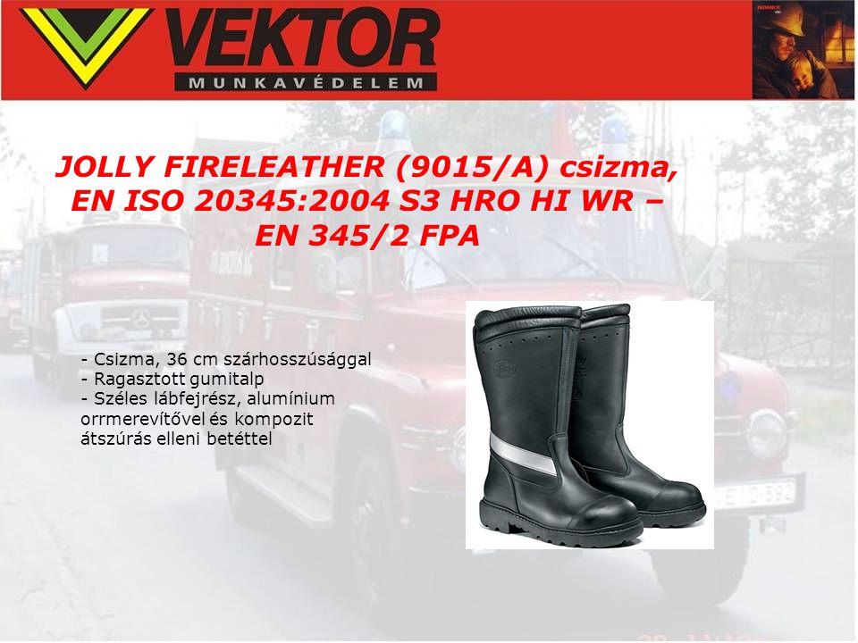 JOLLY FIRELEATHER (9015/A) csizma, EN ISO 20345:2004 S3 HRO HI WR – EN 345/2 FPA - Csizma, 36 cm szárhosszúsággal - Ragasztott gumitalp - Széles lábfe