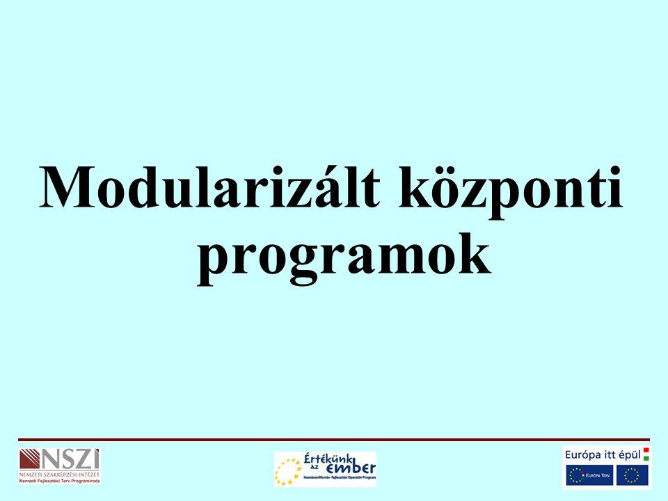 Modularizált központi programok