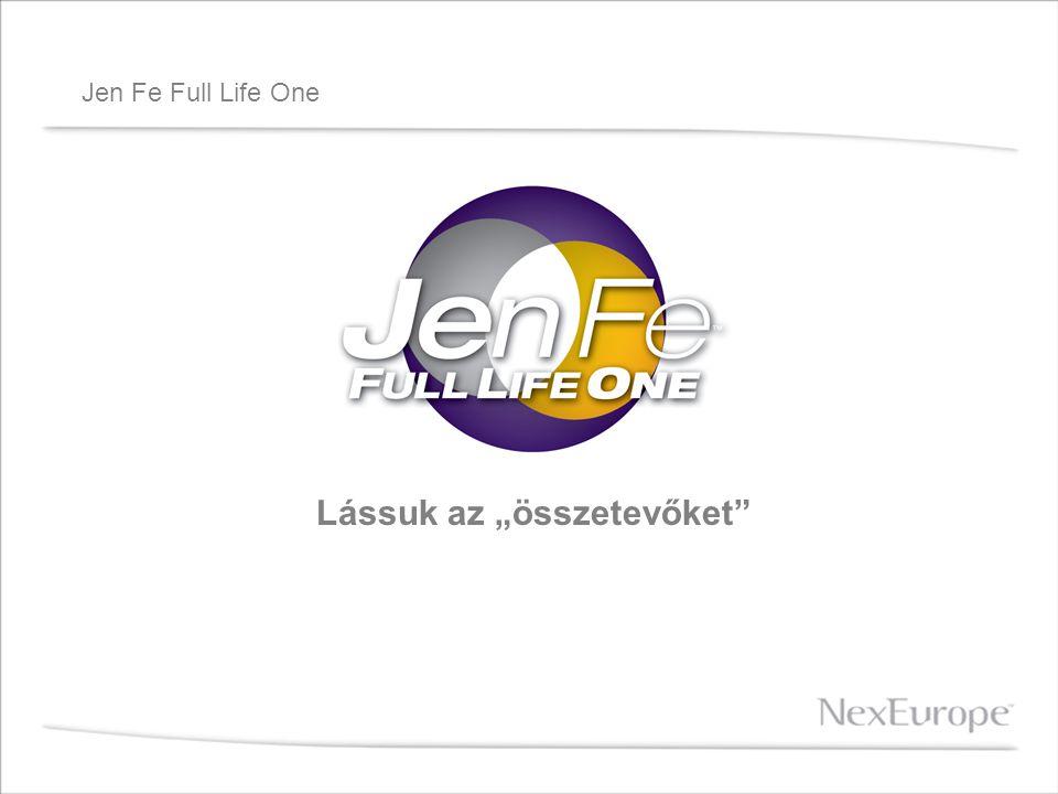 """Jen Fe Full Life One Lássuk az """"összetevőket"""""""