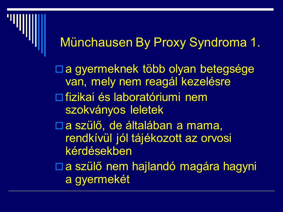 Münchausen By Proxy Syndroma 1.