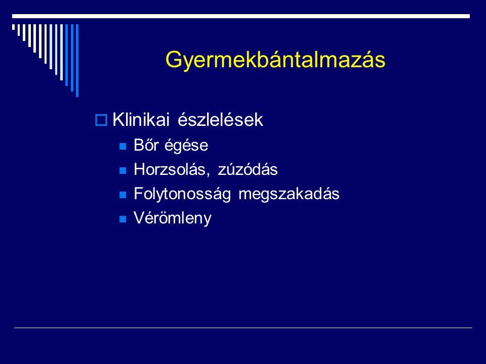 Gyermekbántalmazás  Radiológiai eltérések Többszörös bordatörés Sternum harántirányú törése Csont-porc határ szétválása clavicula, scapula, acromion, gerinctörés  Különböző idejű törések  Metaphysis irregulációja  Izolált spiráltörés a femur diaphysisén  extensive periostealis reactio