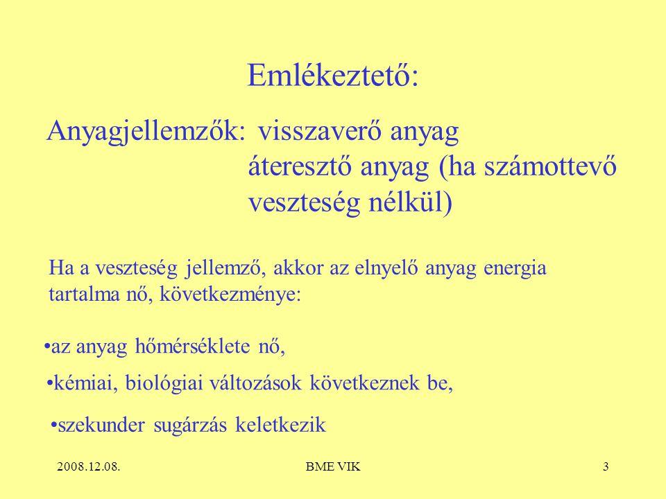 2008.12.08.BME VIK4 Fotobiológiai mennyiségek 2. Biológiailag aktív sugáráram K mB = 10 -5 viton/W