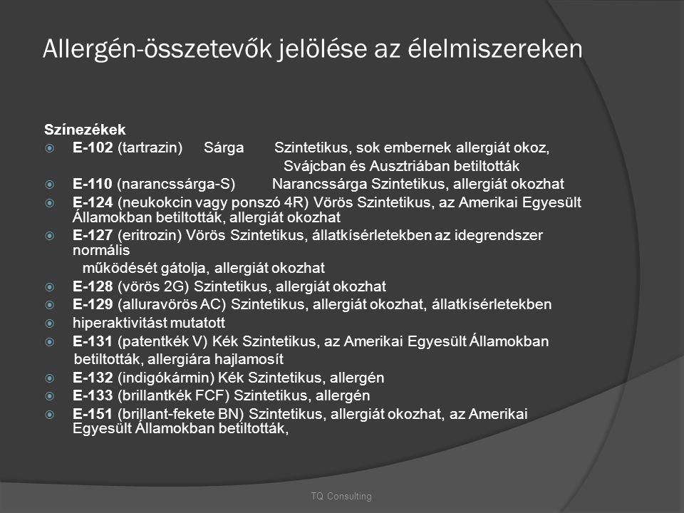 Allergén-összetevők jelölése az élelmiszereken Színezékek  E-102 (tartrazin) Sárga Szintetikus, sok embernek allergiát okoz, Svájcban és Ausztriában
