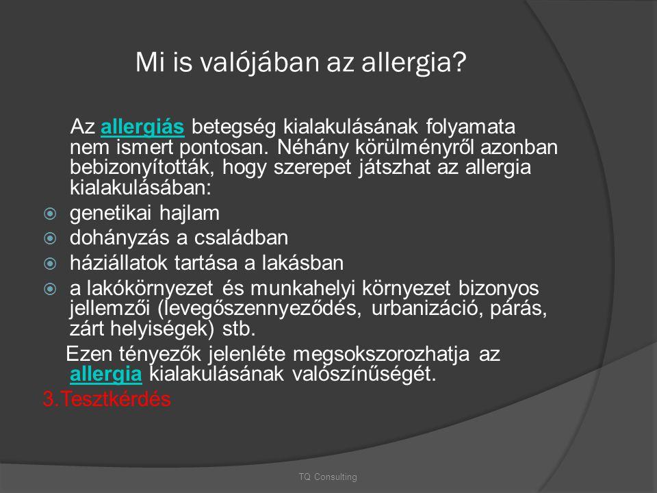 Mi is valójában az allergia? Az allergiás betegség kialakulásának folyamata nem ismert pontosan. Néhány körülményről azonban bebizonyították, hogy sze