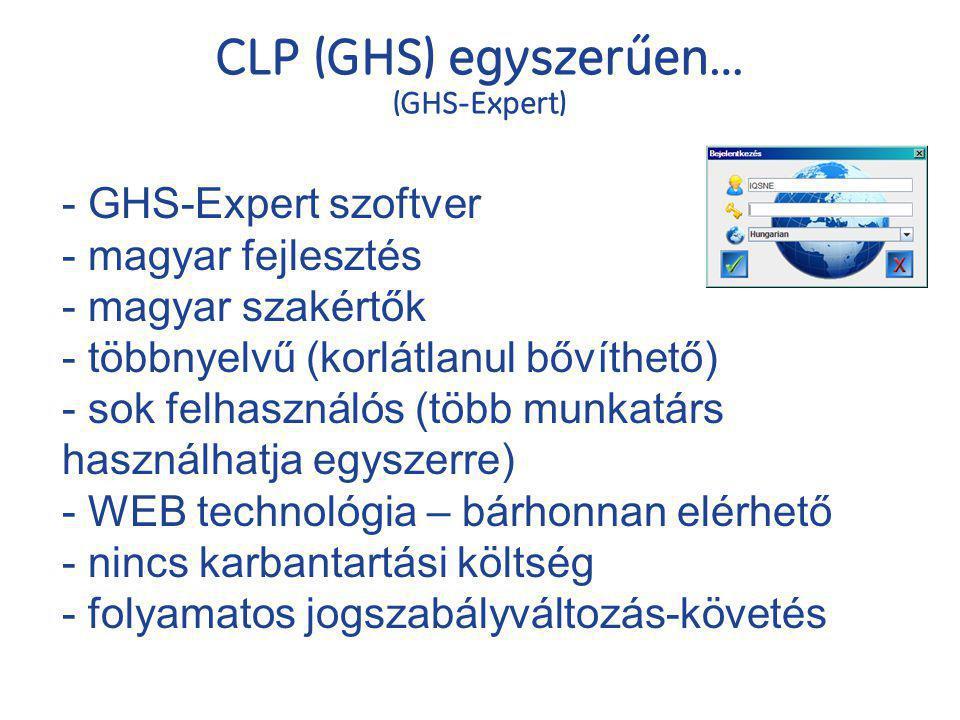 CLP (GHS) egyszerűen… (GHS-Expert) - GHS-Expert szoftver - magyar fejlesztés - magyar szakértők - többnyelvű (korlátlanul bővíthető) - sok felhasználó