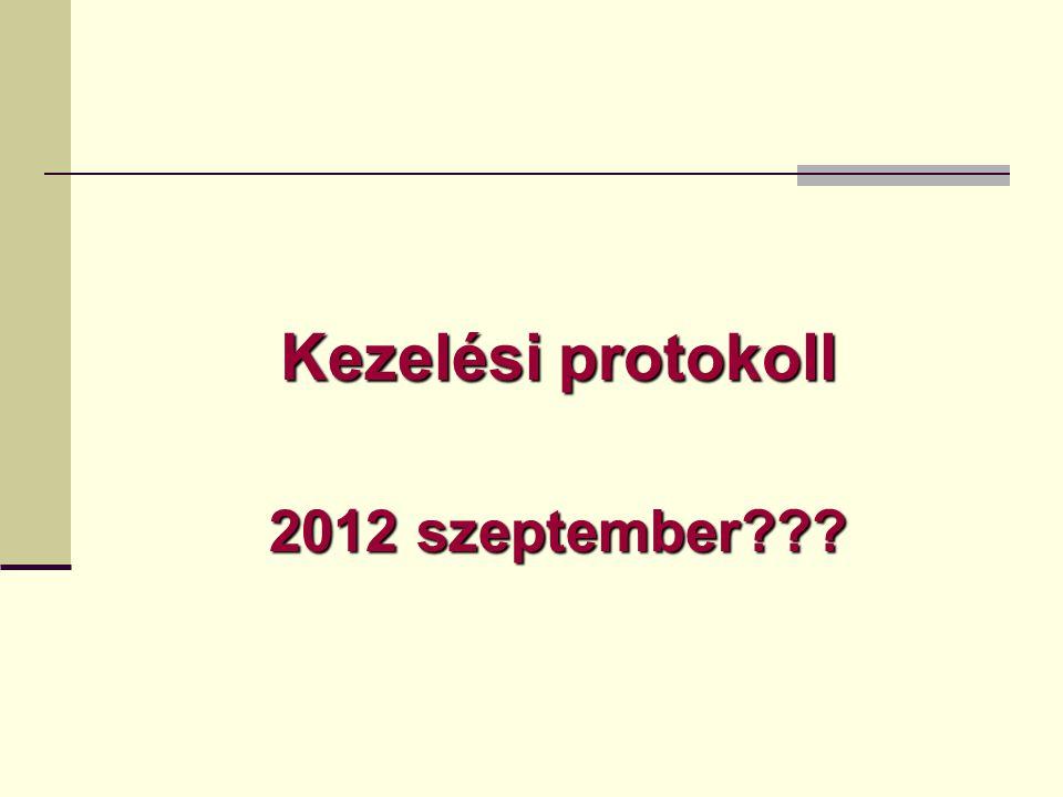 Kezelési protokoll 2012 szeptember