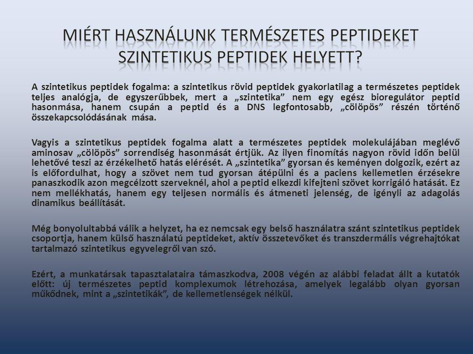 """A szintetikus peptidek fogalma: a szintetikus rövid peptidek gyakorlatilag a természetes peptidek teljes analógja, de egyszerűbbek, mert a """"szintetika"""