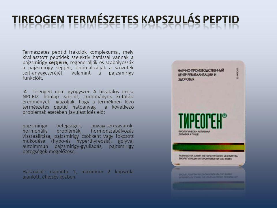 Természetes peptid frakciók komplexuma., mely kiválasztott peptidek szelektív hatással vannak a pajzsmirigy sejtjeire, regenerálják és szabályozzák a pajzsmirigy sejtjeit, optimalizálják a szövetek sejt-anyagcseréjét, valamint a pajzsmirigy funkcióit.