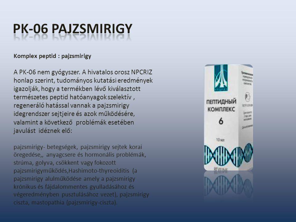 Komplex peptid : pajzsmirigy A PK-06 nem gyógyszer.