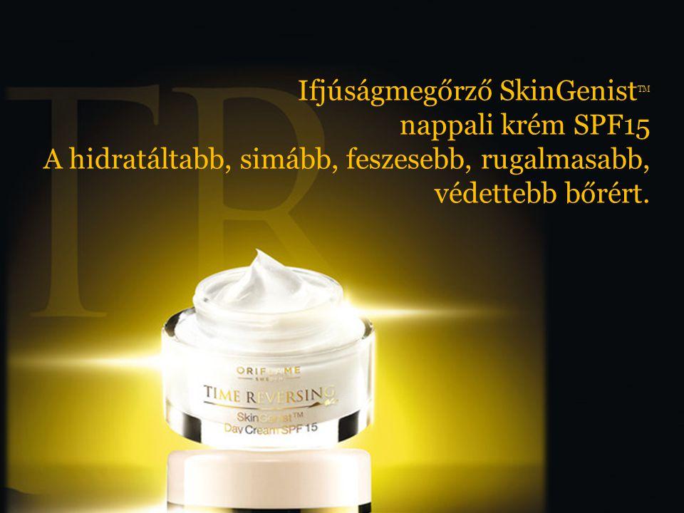 Ifjúságmegőrző SkinGenist TM nappali krém SPF15 A hidratáltabb, simább, feszesebb, rugalmasabb, védettebb bőrért.