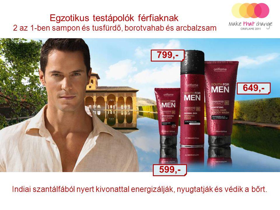 Egzotikus testápolók férfiaknak 2 az 1-ben sampon és tusfürdő, borotvahab és arcbalzsam 599,- 799,- 649,- Indiai szantálfából nyert kivonattal energiz