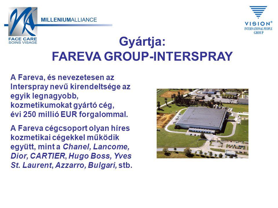 Gyártja: FAREVA GROUP-INTERSPRAY A Fareva, és nevezetesen az Interspray nevű kirendeltsége az egyik legnagyobb, kozmetikumokat gyártó cég, évi 250 millió EUR forgalommal.