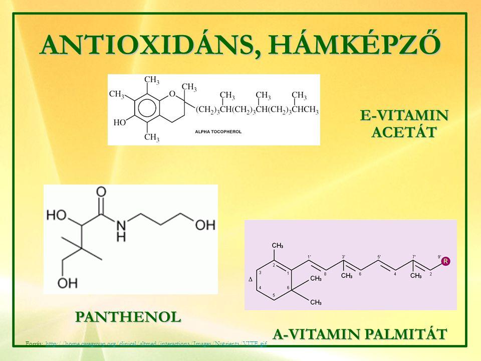ANTIOXIDÁNS, HÁMKÉPZŐ E-VITAMIN ACETÁT PANTHENOL A-VITAMIN PALMITÁT Forrás: http://home.caregroup.org/clinical/altmed/interactions/Images/Nutrients/VI