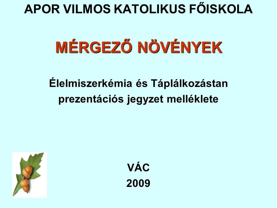 Jelmagyarázat: + Gyengén mérgező + + Mérgező + + + Nagyon mérgező + + + + Halálosan mérgező IRODALOM: Mérgező növények listája - Wikipédia www.okbi.hu-kiadv-mergnovenyek.swf www.edenkert.hu www.szeplak.hu/2004/03/veszelyes.html www.novenykatalogus.hu www.tarnics.hu/Elemek/mergezonoveny.pdf