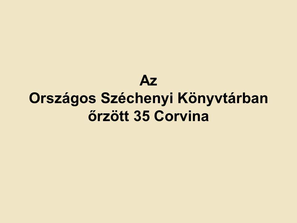 Az Országos Széchenyi Könyvtárban őrzött 35 Corvina