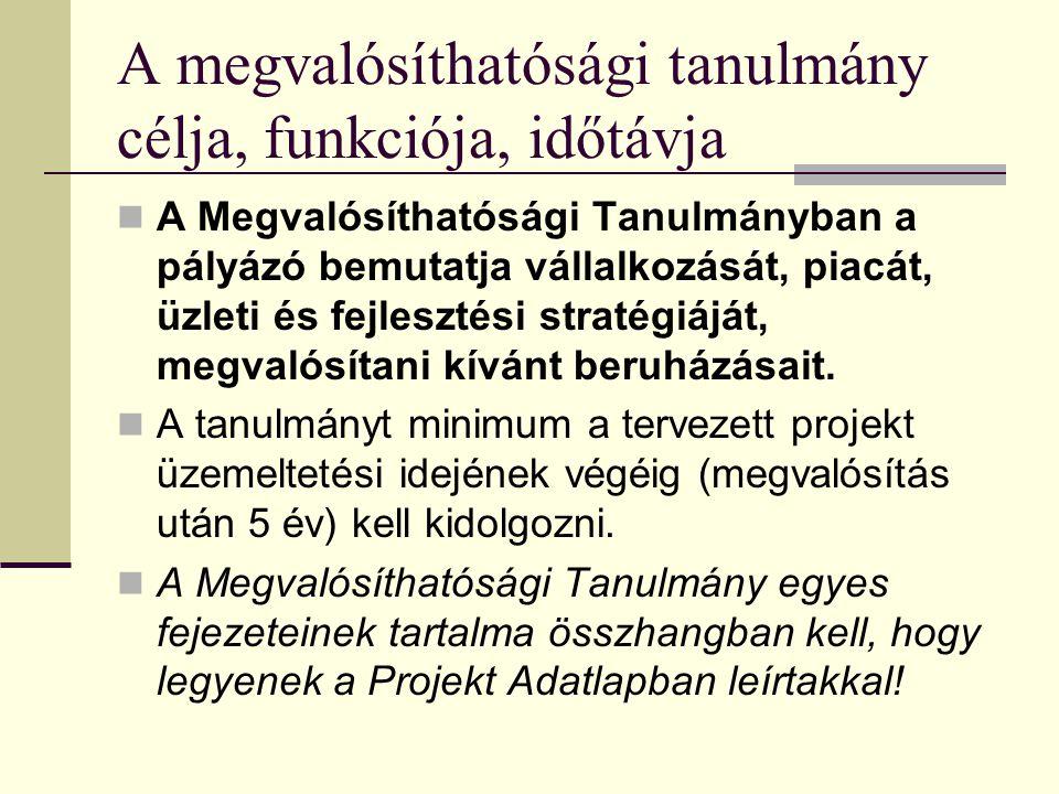 Megvalósíthatósági tanulmányok készítése Fontosabb fejezetek és azok tartalma 5. modul Ponácz György Márk SAKK-tréner