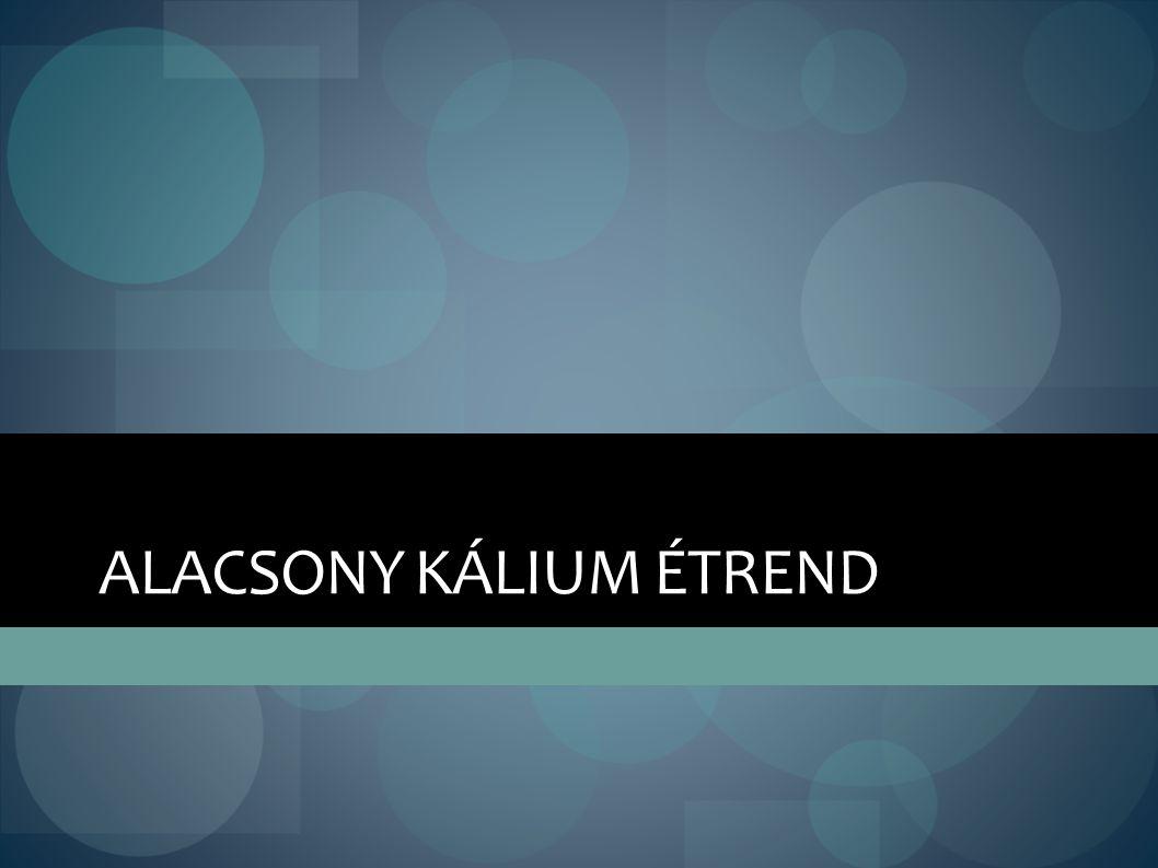 ALACSONY KÁLIUM ÉTREND