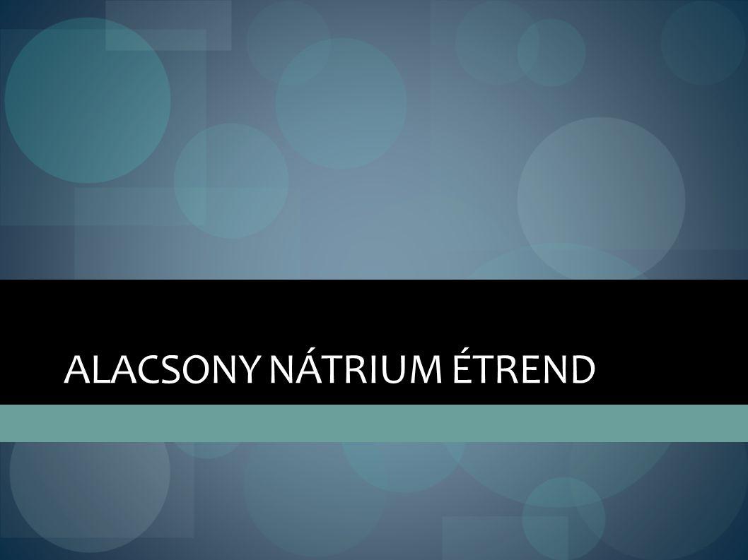 ALACSONY NÁTRIUM ÉTREND