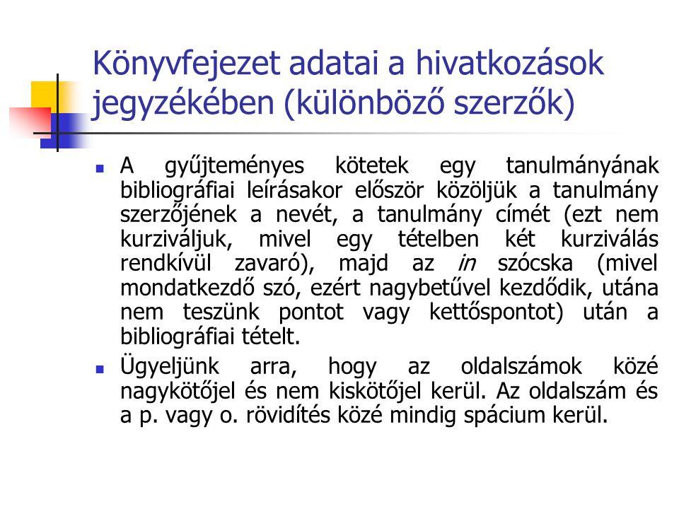 Könyvfejezet adatai (azonos szerző) KOMORÓCZY Géza: A babilóni fogság.