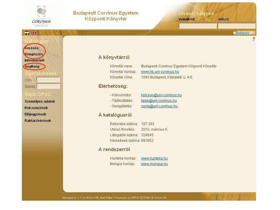 Corvinus Egyetemi Könyvtár katalógusának működés  Katalógusban való keresés hasonlóan történik, mint SZTE Egyetemi Könyvtár katalógusában való keresé