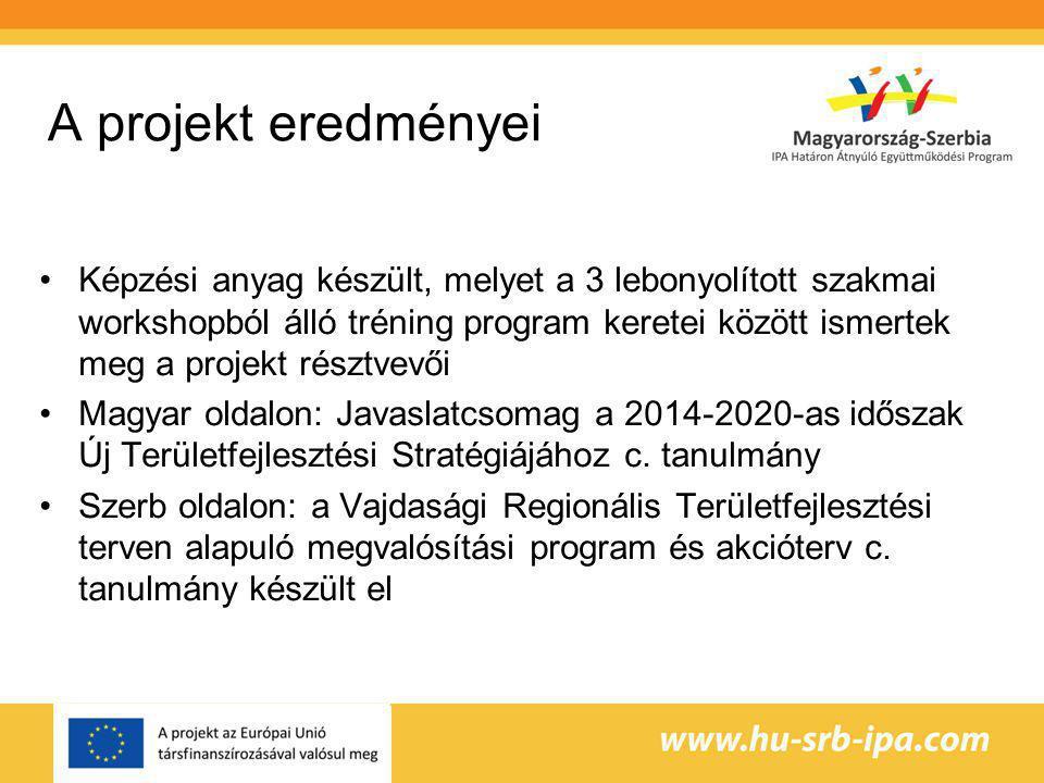 A projekt eredményei Képzési anyag készült, melyet a 3 lebonyolított szakmai workshopból álló tréning program keretei között ismertek meg a projekt résztvevői Magyar oldalon: Javaslatcsomag a 2014-2020-as időszak Új Területfejlesztési Stratégiájához c.