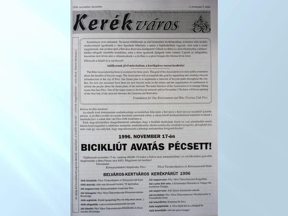 A Klub tevékenysége a kerékpár-közlekedés fejlesztéséért 2003: A városi kerékpárút hálózat 1997-98-ban készült megvalósíthatósági tanulmányának korszerűségi felülvizsgálata, Javaslat Pécs kerékpáros közlekedésének javítására, (dolgozat) a DÉL-DUNÁNTÚLI KERÉKPÁRTÚRÁK (Baranya, Somogy, Tolna) c.