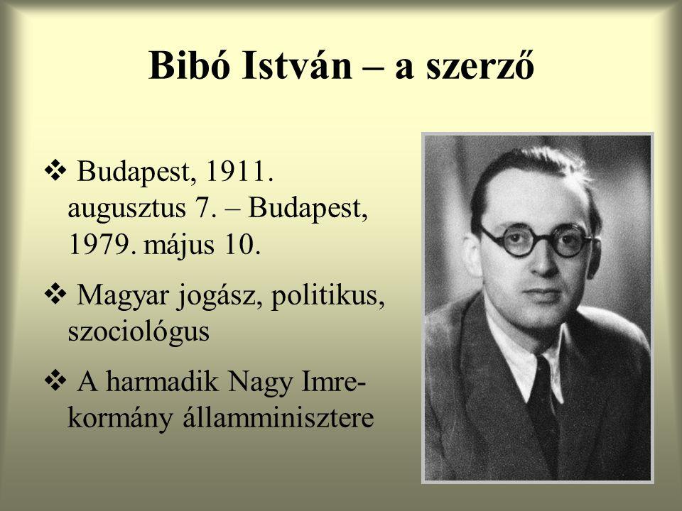 Történeti háttér  A német megszállás alatt letartóztatták, majd bujkálni kényszerült  Részt vett a Nemzeti Parasztpárt újjászervezésében  Az '56-os forradalomban való részvételéért életfogytiglani börtönre ítélték  A tanulmányt 1948-ban írta